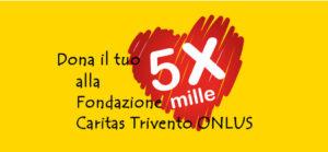 5X1000 alla fondazione caritas